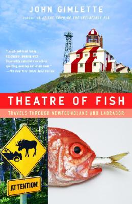 Theatre of Fish By Gimlette, John